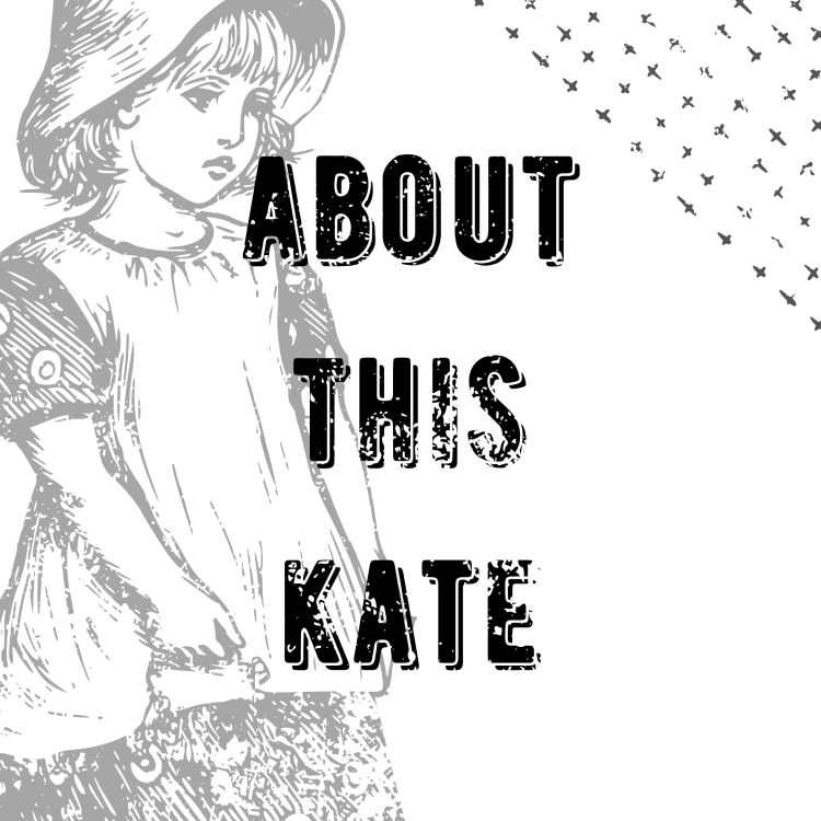 "round button with ""About The Kate"" over a woodcut print of a girl in a dress"